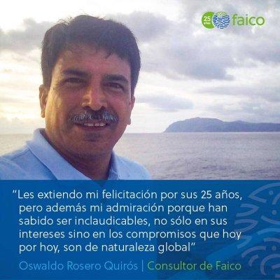 Yo les extiendo mi felicitación a Faico por sus 25 años, pero además mi admiración porque han sabido ser inclaudicables