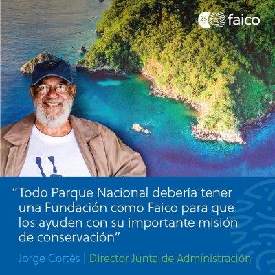 Todo Parque Nacional debería tener una Fundación como FAICO para que los ayuden con su importante misión de conservación