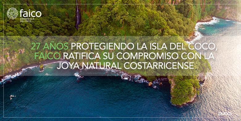 27 años protegiendo la Isla del Coco, FAICO ratifica su compromiso con la joya natural costarricense