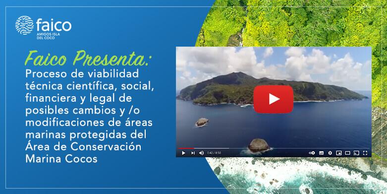 Proceso de viabilidad técnica científica, social, financiera y legal de posibles cambios y /o modificaciones de áreas marinas protegidas del Área de Conservación Marina Cocos